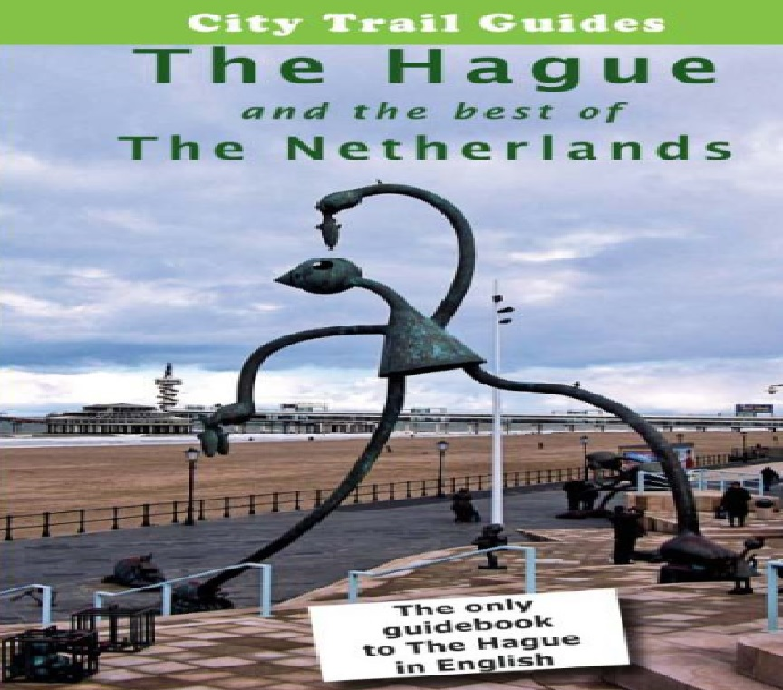 The Hague and the best of the Netherlands